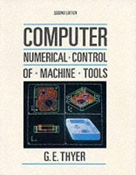 Cover image for Computer Numerical Control of Machine Tools