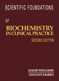 Cover image for Scientific Foundations of Biochemistry in Clinical Practice