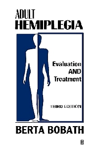 Adult Hemiplegia Evaluation and Treatment - 3rd Edition - ISBN: 9780750601689