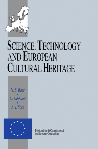 Science, Technology and European Cultural Heritage - 1st Edition - ISBN: 9780750602372, 9781483162874