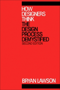 How Designers Think - 2nd Edition - ISBN: 9780750602686, 9781483142111