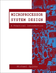 Microprocessor System Design - 1st Edition - ISBN: 9780750602792, 9781483104959
