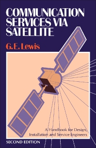 Communication Services via Satellite - 2nd Edition - ISBN: 9780750604376, 9781483183756