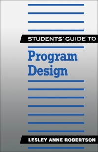 Cover image for Students' Guide to Program Design