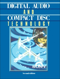 Digital Audio and Compact Disc Technology - 2nd Edition - ISBN: 9780750606141, 9781483140391