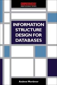 Cover image for Information Structure Design for Databases