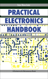 Practical Electronics Handbook - 3rd Edition - ISBN: 9780750606912, 9781483105109