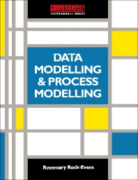 Cover image for Data Modelling and Process Modelling using the most popular Methods
