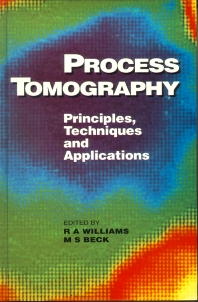 Process Tomography, 1st Edition,M S Beck, Williams,ISBN9780750607445