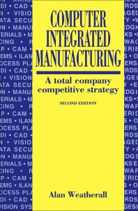 Computer Integrated Manufacturing - 2nd Edition - ISBN: 9780750608114, 9781483291970