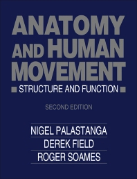 Anatomy and Human Movement - 2nd Edition - ISBN: 9780750609708, 9781483141121