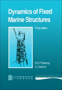 Dynamics of Fixed Marine Structures - 3rd Edition - ISBN: 9780750610469, 9781483162553