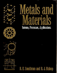 Metals and Materials - 1st Edition - ISBN: 9780750610933, 9781483141039