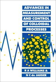 Advances in Measurement and Control of Colloidal Processes - 1st Edition - ISBN: 9780750611060, 9781483162546