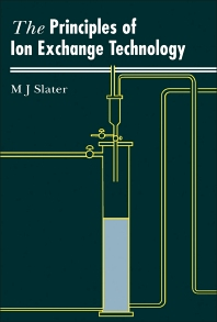 Principles of Ion Exchange Technology - 1st Edition - ISBN: 9780750611152, 9781483278292