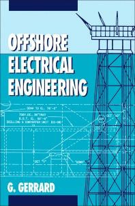Offshore Electrical Engineering - 1st Edition - ISBN: 9780750611404, 9781483163260