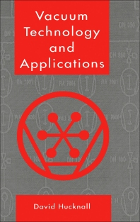 Vacuum Technology and Applications - 1st Edition - ISBN: 9780750611459, 9781483103334
