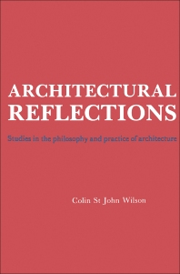 Architectural Reflections - 1st Edition - ISBN: 9780750612838, 9781483142173