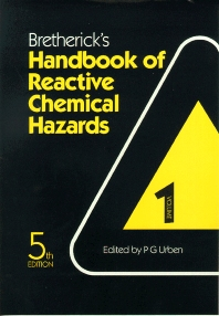 Bretherick's Handbook of Reactive Chemical Hazards - 5th Edition - ISBN: 9780750615570, 9781483294087