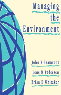 Managing the Environment - 1st Edition - ISBN: 9780750615747, 9781483292885