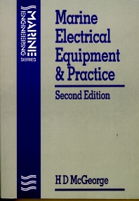 Marine Electrical Equipment and Practice, 2nd Edition,H D MCGEORGE,ISBN9780750616478