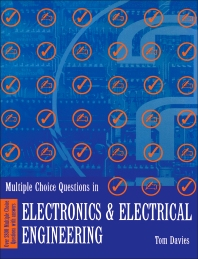 Multiple Choice Questions in Electronics and Electrical Engineering - 1st Edition - ISBN: 9780750616775, 9781483293899