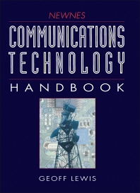 Newnes Communications Technology Handbook - 1st Edition - ISBN: 9780750617291, 9781483101026