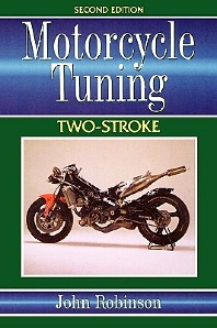 Motorcycle Tuning Two-Stroke, 2nd Edition,John Robinson,ISBN9780750618069
