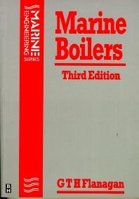 Marine Boilers, 3rd Edition,G T H FLANAGAN,ISBN9780750618212