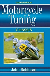 Motorcyle Tuning: Chassis, 3rd Edition,John Robinson,ISBN9780750618403