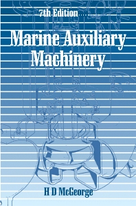 Marine Auxiliary Machinery - 7th Edition - ISBN: 9780750618434, 9781483193892