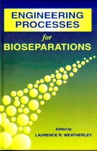 Cover image for Engineering Processes for Bioseparations