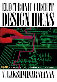 Electronic Circuit Design Ideas - 1st Edition - ISBN: 9780750620475, 9781483135472