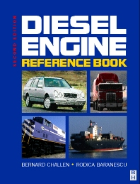 Diesel Engine Reference Book, 2nd Edition,Rodica Baranescu,Bernard Challen,ISBN9780750621762