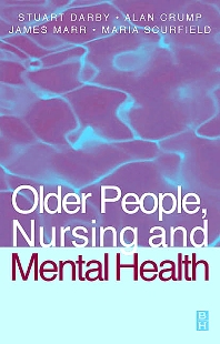 Cover image for Older People, Nursing & Mental Health