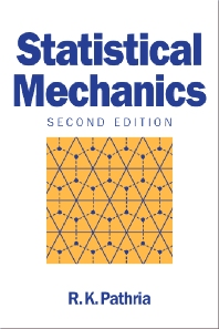 Statistical Mechanics, 2nd Edition,R K Pathria,ISBN9780750624695