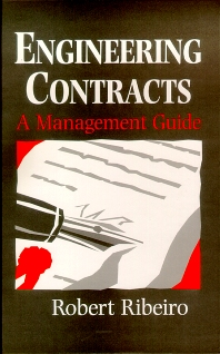 Engineering Contracts, 1st Edition,ROBERT RIBEIRO,ISBN9780750624985