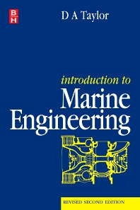 Introduction to Marine Engineering, 2nd Edition,D A Taylor,ISBN9780750625302