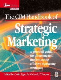 The CIM Handbook of Strategic Marketing