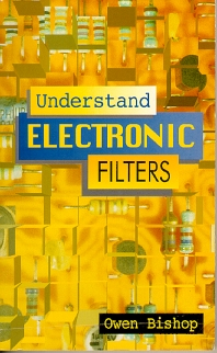 Understand Electronic Filters - 1st Edition - ISBN: 9780750626286, 9780080543413