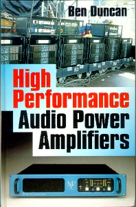 High Performance Audio Power Amplifiers, 1st Edition,Ben Duncan,ISBN9780750626293