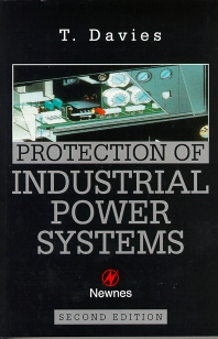 Protection of Industrial Power Systems, 2nd Edition,T. DAVIES,ISBN9780750626620