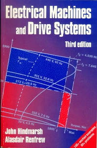 Electrical Machines and Drives, 3rd Edition,John Hindmarsh,Alasdair Renfrew,ISBN9780750627245