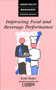 Improving Food and Beverage Performance - 1st Edition - ISBN: 9780750628129