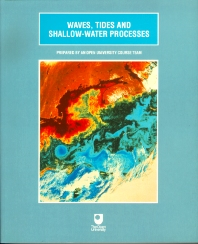 Waves, Tides and Shallow Water Processes - 1st Edition - ISBN: 9780750628273, 9781483292717
