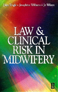 Law and Clinical Risk in Midwifery