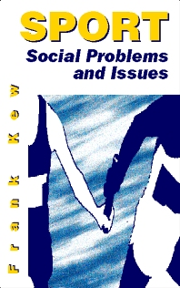 Sport: Social Problems and Issues - 1st Edition - ISBN: 9780750628921