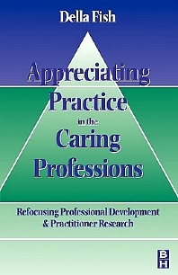 Appreciating Practice in the Caring Professions