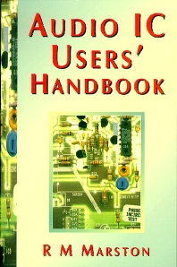 Audio IC Users Handbook, 2nd Edition,R M MARSTON,ISBN9780750630061