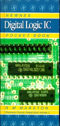 Newnes Digital Logic IC Pocket Book, 1st Edition,R M MARSTON,ISBN9780750630184